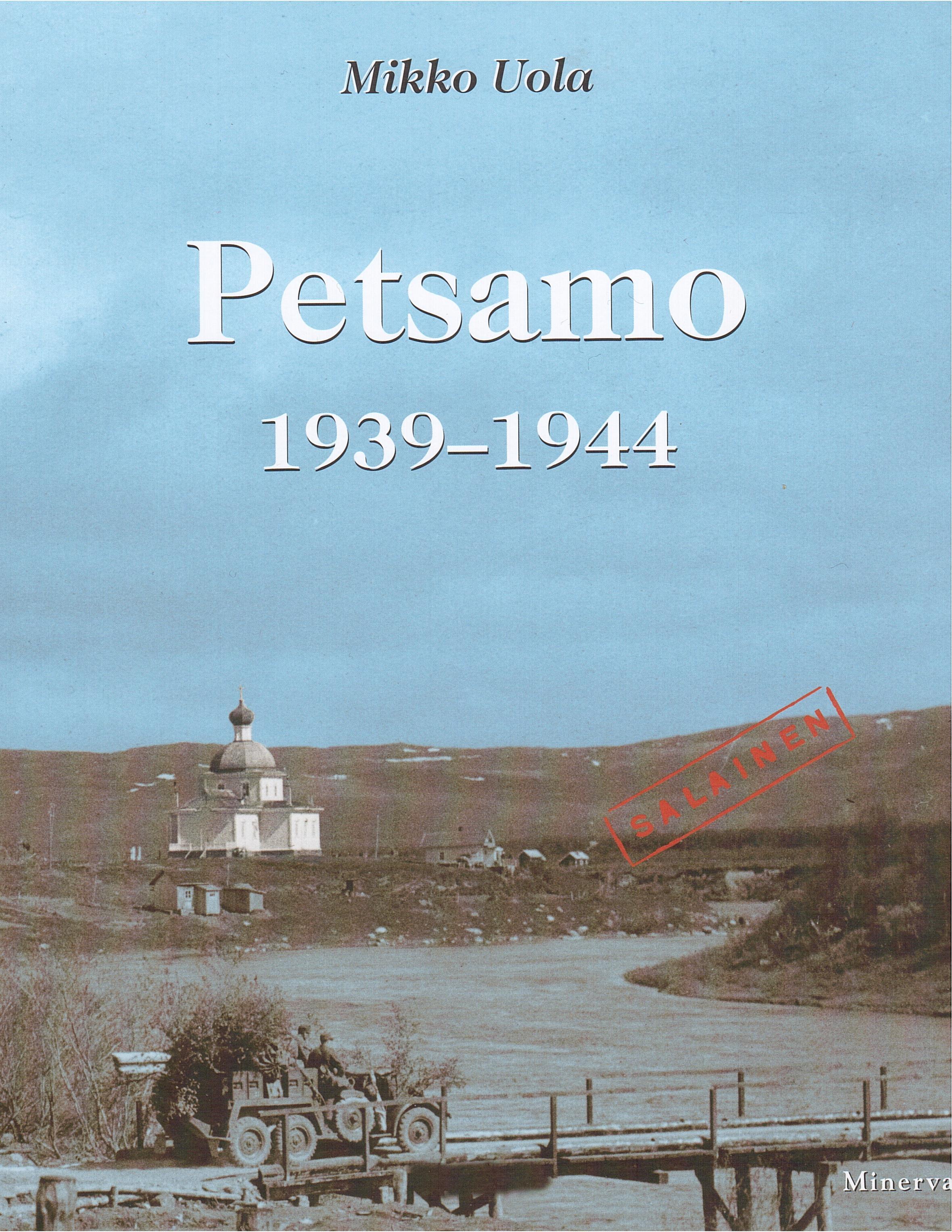 1. Kansi._Petsamo_1939-1944._Syksyn_kirjoja